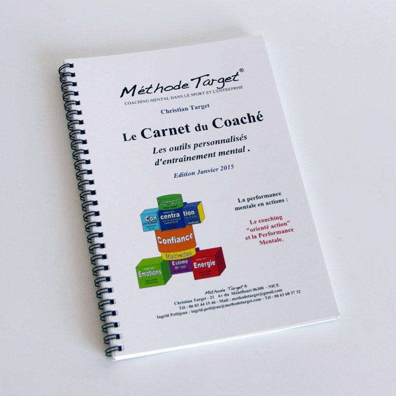 Le carnet du coaché : outils d'entrainement mental